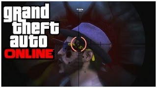 Gta Online: Funny Moments - 6 People One Bullet & I'm Not Drunk