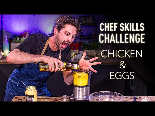 Ultimate CHEF SKILLS Challenge: CHICKEN & EGGS | SORTEDfood