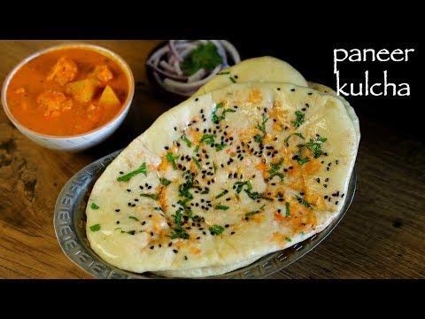 Paneer Kulcha Recipe - Paneer Kulcha Naan - Paneer Stuffed Kulcha