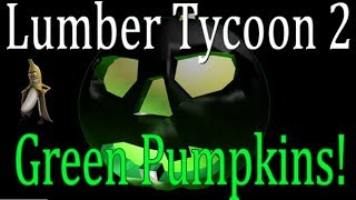 Green Pumpkins : Lumber Tycoon 2 | RoBlox