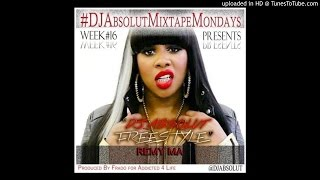 Remy Ma - Freestyle (DJ Absolute).