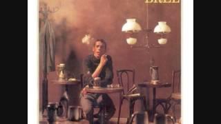 Jacques Brel - L'âge idiot