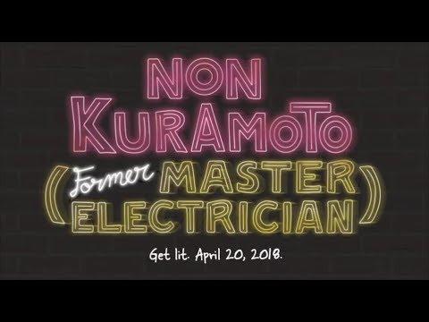 Non Kuramoto (Former Master Electrician) Trailer