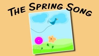The Spring Song | singalong song for children