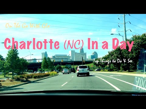 Top Things to do in Charlotte North Carolina