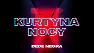 DeDe Negra - Kurtyna Nocy (Official Video)