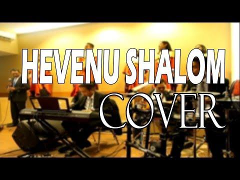 Hevenu Shalom, Nyanyi bagi dia lagu baru Cover -Tiberias Tembesi Batam