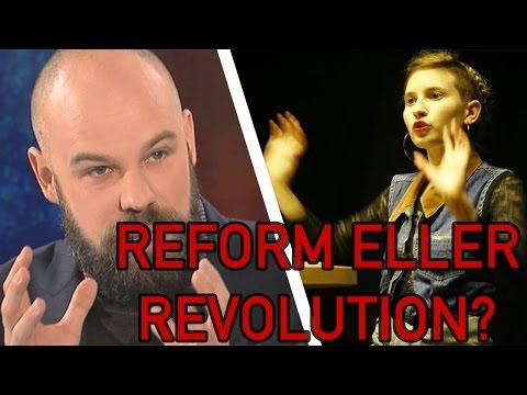 Revolution debatterar med Daniel Suhonen - Revolution eller reformism?