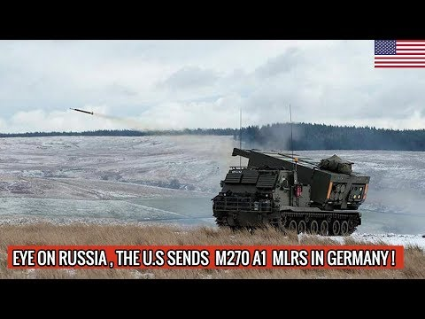 U.S M270 A1 MULTIPLE LAUNCH ROCKET SYSTEMS IN EUROPE | DEFENSE UPDATES