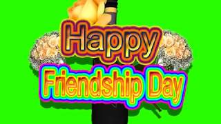 Happy Friendship Day Green Screen Effects - Happy Friendship Day speciel 3D Animated Video No 68