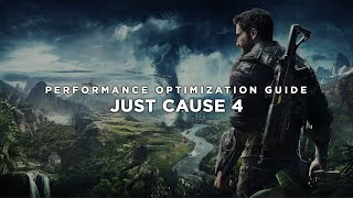 Just Cause 4 - How to Reduce Lag and Boost & Improve Performance