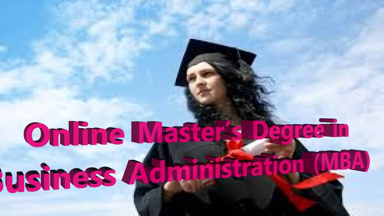 online master s degree in business administration mba best online online master s degree in business administration mba best online degree programme begining salary