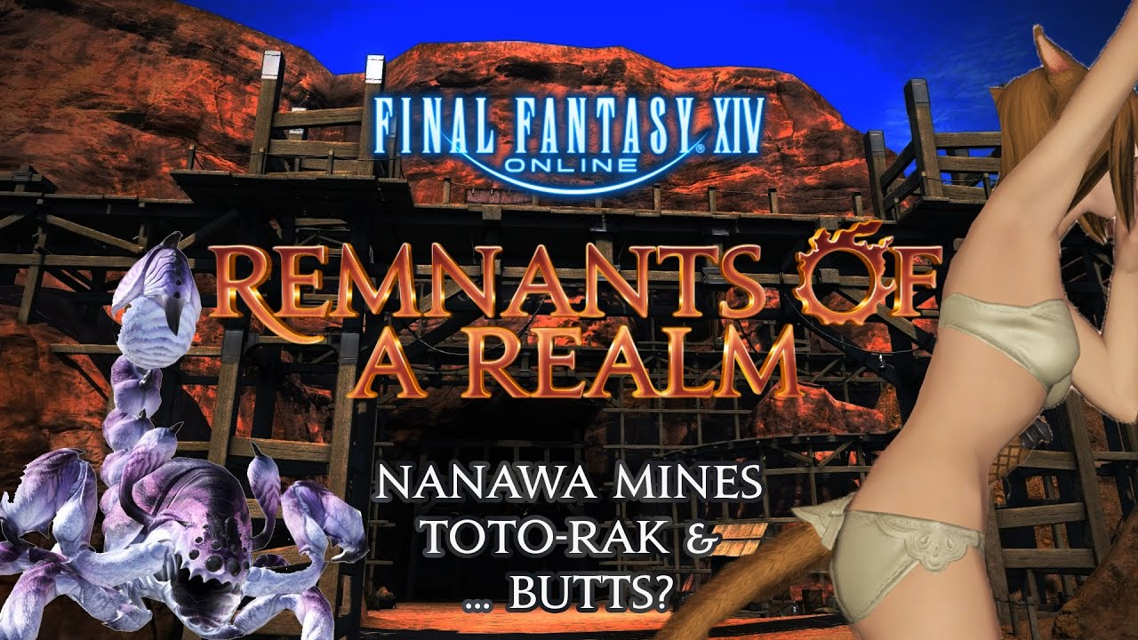 remnants of a realm | episode iv | nanawa mines, toto-rak