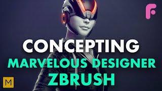 Concepting with Marvelous Designer & ZBrush - Premium Tutorial