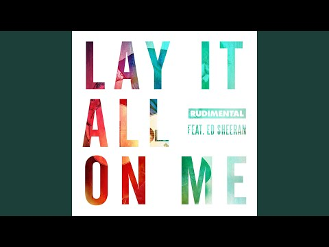 Lay It All On Me (feat. Ed Sheeran)