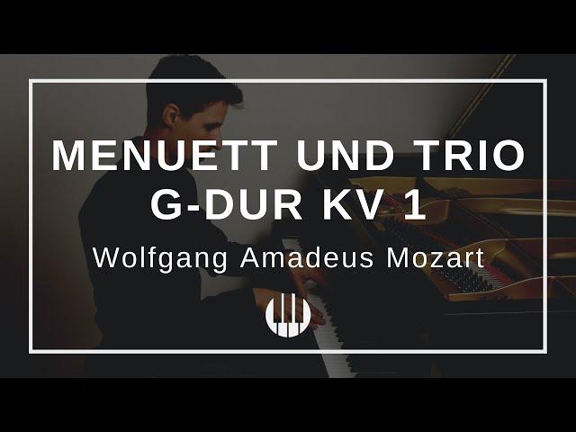 Menuett und Trio in G Dur KV 1 von Wolfgang Amadeus Mozart