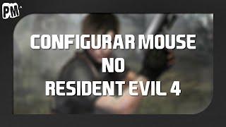 Configurar mouse no Resident-Evil 4