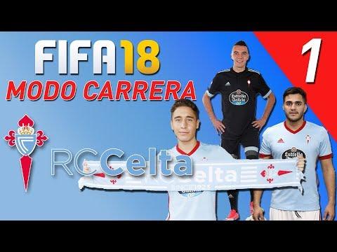 FIFA 18 | MODO CARRERA RC CELTA DE VIGO Ep. 1