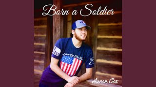 Born a Soldier