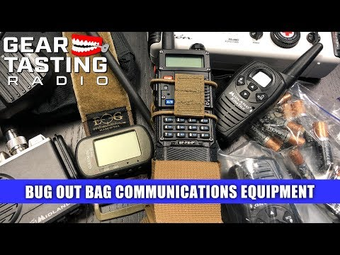 Communications Equipment For Your Bug Out Bag - Gear Tasting Radio 109