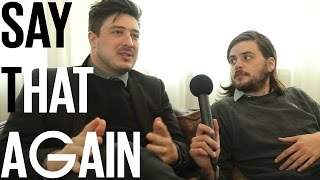 Mumford & Sons Interview - Say That Again?!