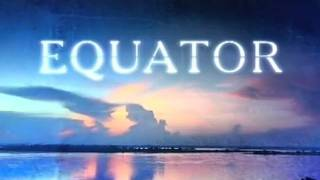 EQUATOR - episode 3: SOUTH AMERICA