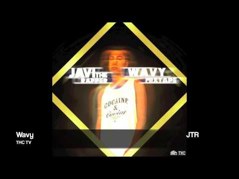 Javi The Rapper - Wavy