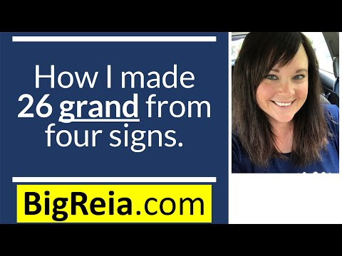 """""""How I made 26 grand with four signs working with new construction homes."""" Not confusing at all lol"""