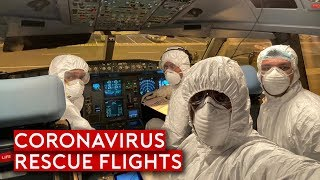 Coronavirus - Rescue Flights and Impact to Aviation