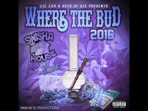 Where The Bud 2016 ( Chopped & Screwed) by Dj Michael 5000 Watts)
