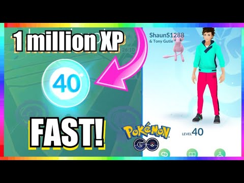 How to get 1 MILLION XP FAST in Pokemon Go!