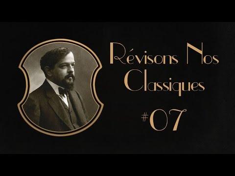 Debussy - Révisons Nos Classiques #7