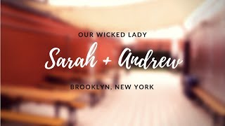 DJ VLOG #179: Sarah & Andrew's Wedding at Our Wicked Lady (Brooklyn, NY)
