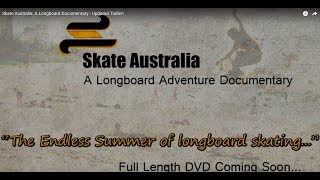 Skate Australia: A Longboard Documentary