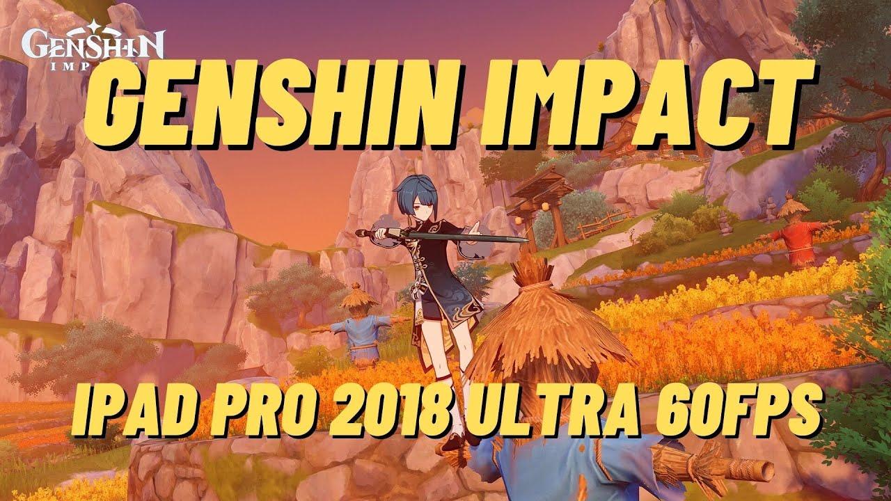 Genshin Impact on iPad Pro (2018) A12X Bionic chip (256GB ...