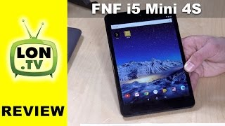 FNF iFive Mini 4S Tablet Review - Android 6 iPad Mini Alternative