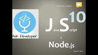 Ask Developer Hangout - 10 - Javascript & Node.js