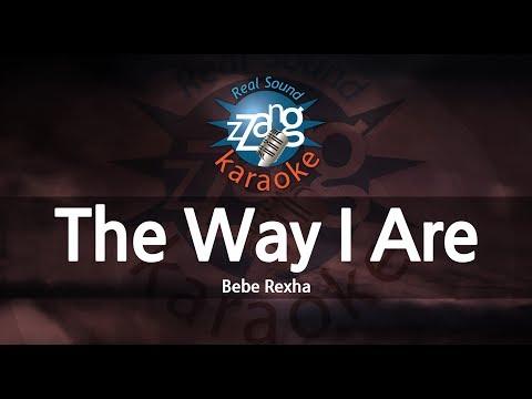 bebe-rexha-the-way-i-are-(dance-with-somebody)-(melody)-(karaoke-version)-[zzang-karaoke]