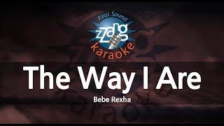 Bebe Rexha-The Way I Are (Dance With Somebody) (Melody) (Karaoke Version) [ZZang KARAOKE]