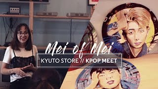 [VLOG #4] KYUTO STORE // K-POP MEET