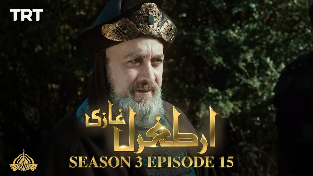 Ertugrul Ghazi Urdu | Episode 15 | Season 3