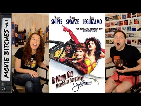 To Wong Foo | Movie Review| MovieBitches Retro Review Ep 7