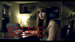 SELFIE - A horror short film