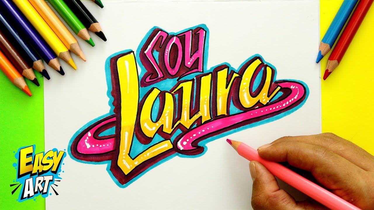 Soy Luna Decora tu Nombre estilo letra Soy Luna Laura Easy Art YouTube