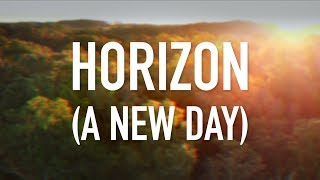 Horizon (A New Day) - [Lyric Video] TobyMac