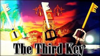 Kingdom Hearts Theory - The Third Kingdom Key