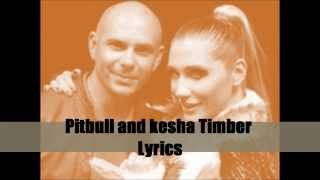 Download Pitbull Ft. Kesha - Timber Lyrics ( with lyrics/ letras) HQ MP3 song and Music Video