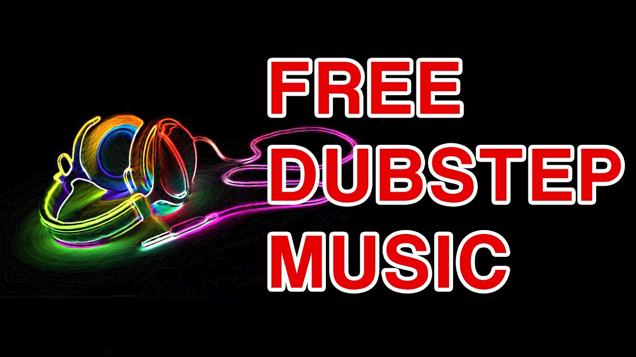 free dubstep music no copyright download