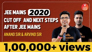 JEE Mains 2020 CUT OFF 😲 and Next Steps After 'JEE Mains' by Anand Sir & Arvind Sir @Vedantu JEE