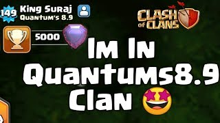 FINALLY I JOINED QUANTUMS 8.9 | TH9 LEGENDS PUSHING CLAN.